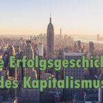 Die Erfolgsgeschichte des Kapitalismus mit Dr. Dr. Rainer Zitelmann
